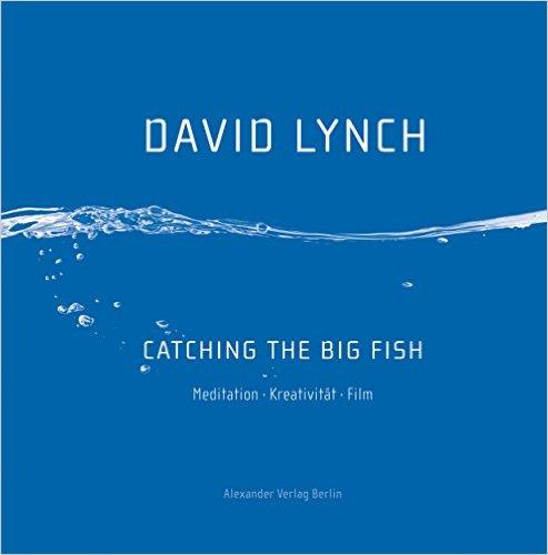 catching-the-big-fish-david-lynch-deutsch